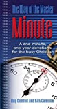 Cameron, Kirk: The Way of the Master Minute: A One-Minute, One Year Devotional for the Busy Christian
