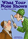 Ray Comfort: What Your Nose Shows (Creation for Kids)