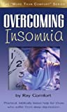 Comfort, Ray: Overcoming Insomnia (More Than Comfort