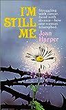 Harper, Joan: I'm Still Me