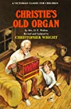Wright, Christopher: Christie's Old Organ