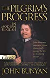 Bunyan, John: The Pilgrim's Progress in Modern English