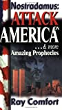 Comfort, Ray: Nostradamus: Attack on America & More Amazing Prophecies