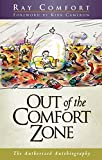 Comfort, Ray: Out of the Comfort Zone