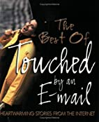 The Best of Touched by an Email by Bridge…