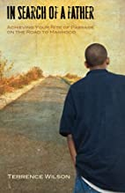In search of a father by Terrence Wilson
