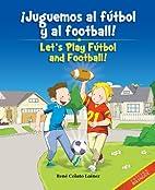 Juguemos al fútbol y al football! / Let's…