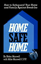 Home Safe Home: How to Safegaurd Your Home…