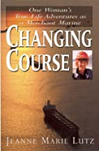 Changing Course by Jeannie M. Lutz