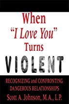 When I Love You Turns Violent: Recognizing…