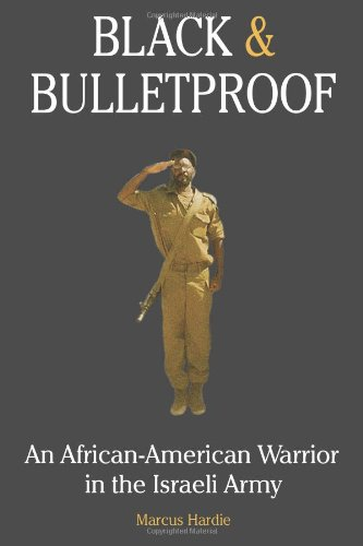 black-and-bulletproof-an-african-american-warrior-in-the-israeli-army
