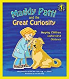 Maddy Patti and the Great Curiosity: Helping…
