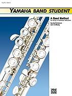 Yamaha Band Student, Book 2: Flute (Yamaha…