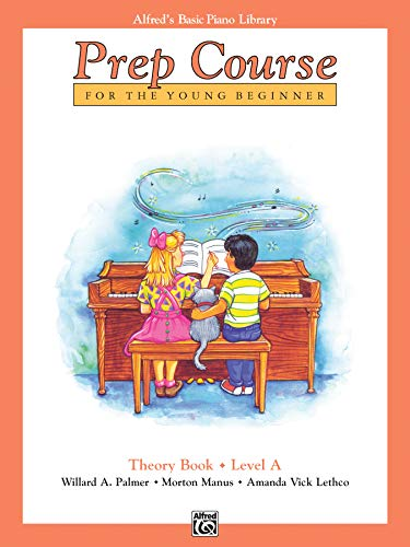 alfreds-basic-piano-prep-course-theory-bk-a-for-the-young-beginner-alfreds-basic-piano-library
