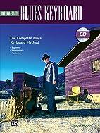 Intermediate Blues Keyboard: The Complete…