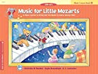 Music for Little Mozarts: A Piano Course to…