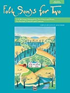 Folk Songs for Two by Jay Althouse