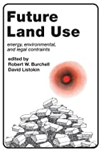Future Land Use: Energy, Environmental, and…