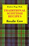 Gow: Modern Ways With Traditional Scottish Recipes
