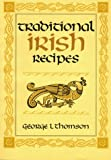 Thomson, George L.: Traditional Irish Recipes