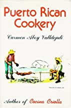 Puerto Rican Cookery by Carmen Aboy…