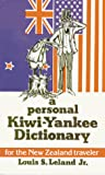 Leland, Louis: A Personal Kiwi-Yankee Dictionary