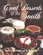 Great Desserts of the South by Mary Furrh