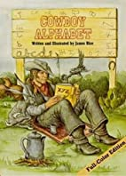 Cowboy Alphabet by James Rice