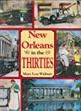 Widmer, Mary Lou: New Orleans in the Thirties