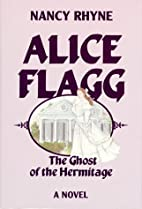 Alice Flagg: The Ghost of the Hermitage by…