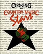 Cooking with Country Music Stars by Country…