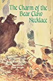 Margaret Searcy: Charm of the Bear Claw Necklace, The