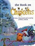 Davis, Lowell: The Book on Chickens