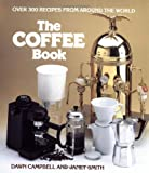 Smith, Janet: The Coffee Book