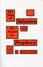 The Plan of Salvation and the Future in…
