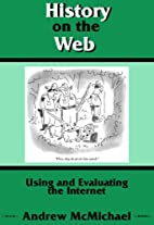 History On The Web: Using And Evaluating The…