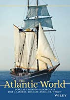 The Atlantic World: A History, 1400-1888 by…