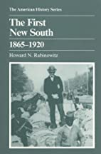 The First New South, 1865–1920 by Howard…