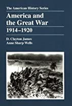 America and the Great War, 1914–1920 by D.…