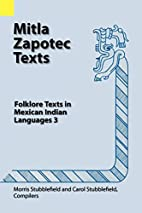 Mitla Zapotec Texts: Folklore Texts in…