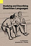 Bouquiaux, Luc: Studying and Describing Unwritten Languages