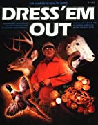 Dress 'em Out by James A. Smith