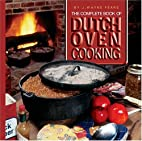 The Complete Book of Dutch Oven Cooking by…