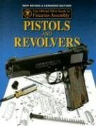 official-nra-guide-to-firearms-assembly-pistols-and-revolvers
