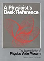A Physicist's Desk Reference by Herbert L.…