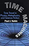 Nahin, Paul J.: Time Machines