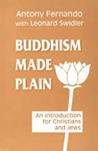 Buddhism Made Plain: An Introduction for…