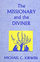 The Missionary and the Diviner by KIRWEN