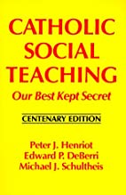 Catholic Social Teaching: Our Best Kept…