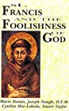 Moe-Lobeda, Cynthia: St. Francis and the Foolishness of God